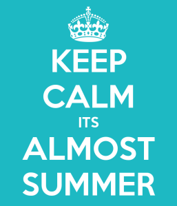 a7aa7-keep-calm-its-almost-summer-11